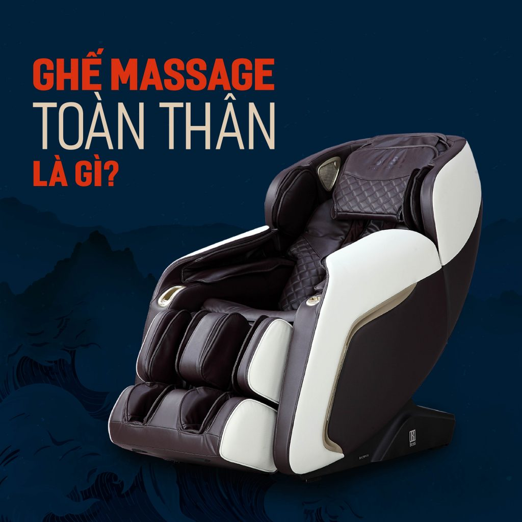 ghế massage toàn thân là gì